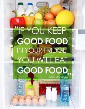 if-you-keep-good-food-in-your-fridge-you-will-eat-good-food-quote-1.jpg